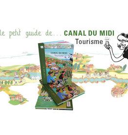 Canal du Midi Canal du midi tourisme
