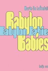 L-Marie-Jo Lafontaine Babylon Babies