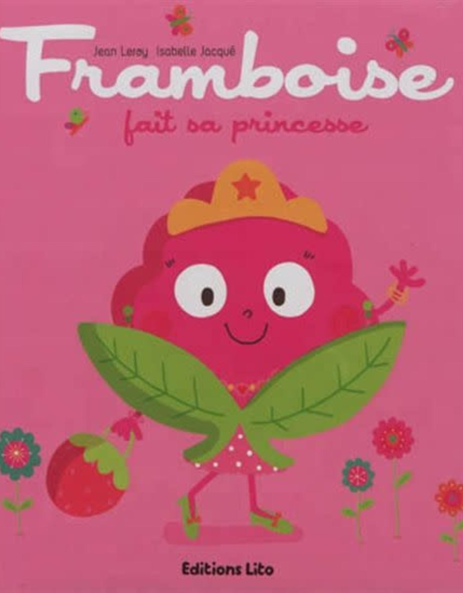 L-Framboise fait sa princesse