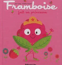 Framboise fait sa princesse