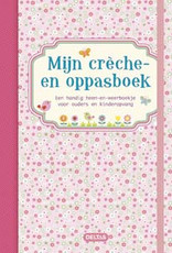 Uitgeverij Deltas Mijn crèche- en oppasboek (roze)