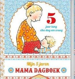 Pauline Oud Pauline Oud - Mijn 5 jaren Mama Dagboek