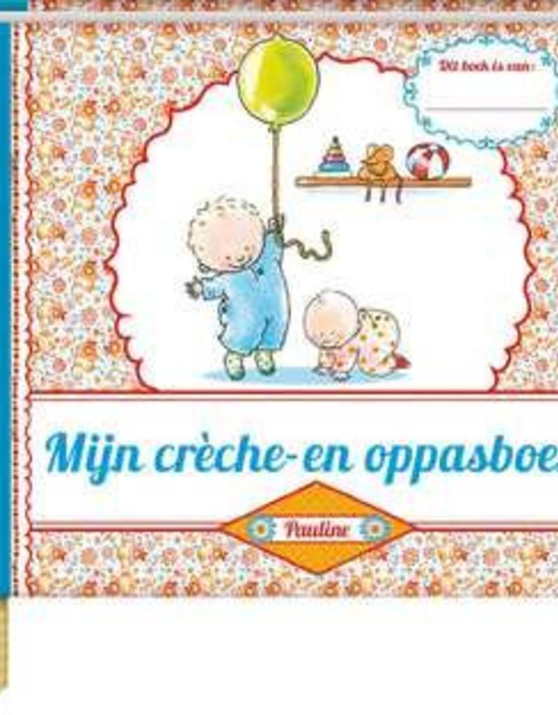 Pauline Oud Pauline Oud - Mijn creche- en oppasboek