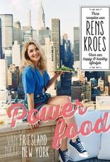 Rens Kroes Powerfood - Van Friesland naar New York