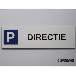 Parkeerbord Directie wit 15x50 cm
