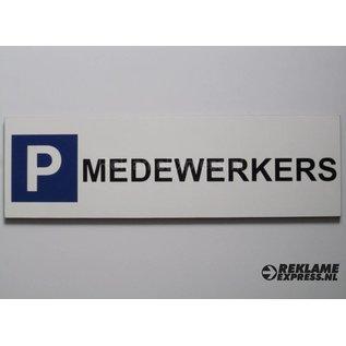 Parkeerbord Medewerkers wit 15x50 cm