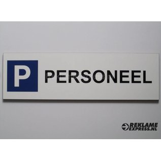Parkeerbord Personeel wit 15x50 cm