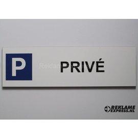 Parkeerbord Prive wit 15x50 cm
