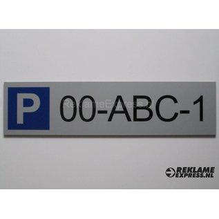 Parkeerbord Kenteken plaatje Dibond aluminium look