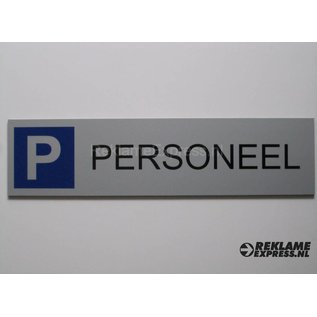 Parkeerbord Personeel plaatje Dibond aluminium look