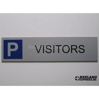 Parkeerbord Visitors plaatje Dibond aluminium look
