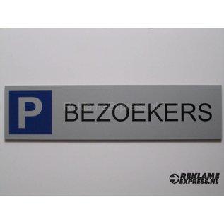 Parkeerbordje Bezoekers plaatje Dibond Aluminium look