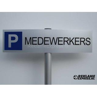 Parkeerbord Medewerkers compleet met paaltje