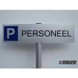 Parkeerbord Personeel compleet met paaltje