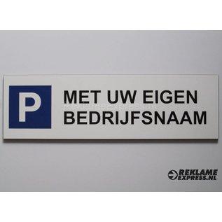 Parkeerbord met tekst wit volkernplaat 20 x 60 cm.