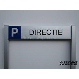 Parkeerbord Directie op 2 palen compleet met tekst