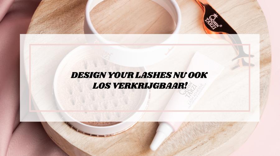 Design Your Lashes nu ook los verkrijgbaar!