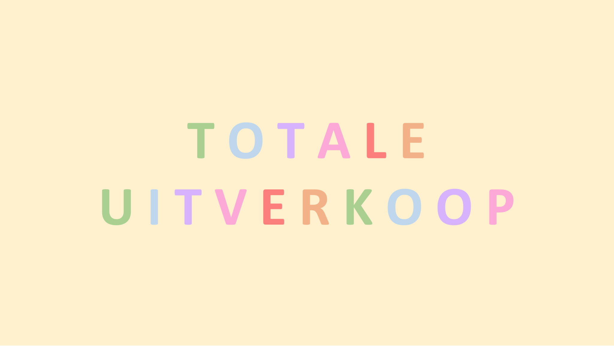TOTALE UITVERKOOP