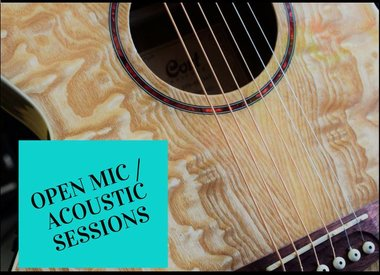 Open Mic / Acoustic Sessions