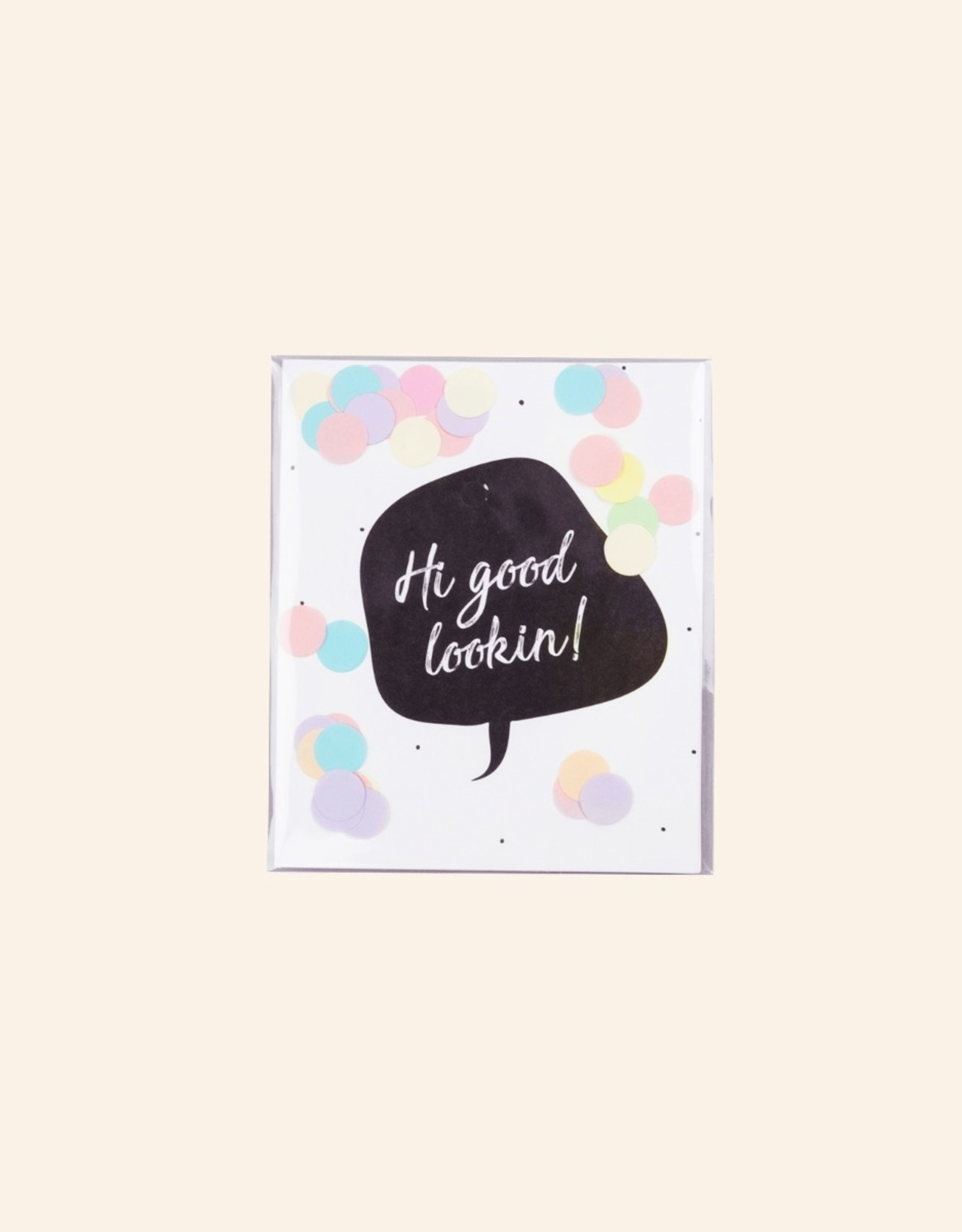 The Gift Label The Gift Label Confetti Card Hi Good Looking