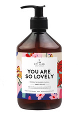 The Gift Label The Gift Label Hand soap You are so lovely
