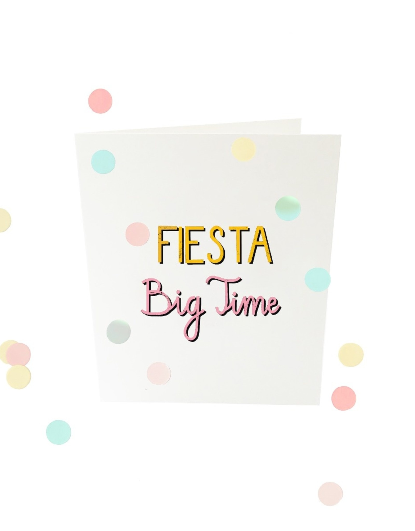The Gift Label The Gift Label Confetti Card Fiesta big time