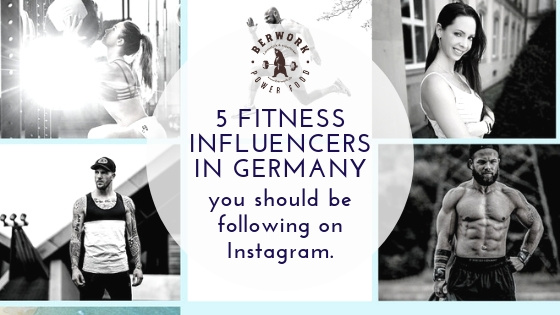 5 Fitness Influencers in Germany you should be following on Instagram.