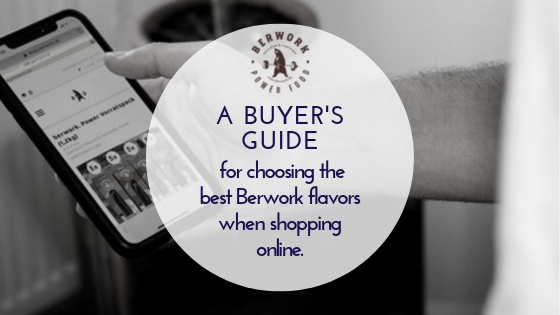 A Buyer's guide for choosing the best Berwork flavors when shopping online.
