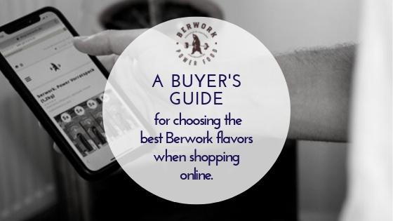 Ein Kauftipp zur Auswahl der besten Berwork-Geschmacksrichtungen in unserem Online-Shop.