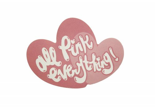 Frilly Pops All Pink Everything - sticker
