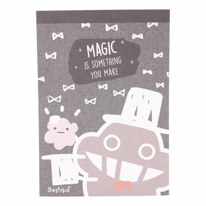 Dustykid notitieblokje - Magic is something you make