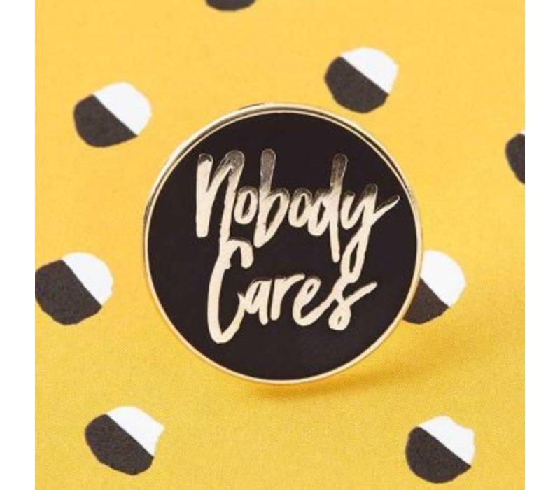 Punky Pins enamel Pin - Nobody cares