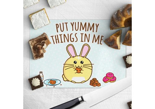 Fuzzballs Chopping board - Put Yummy Things In Me