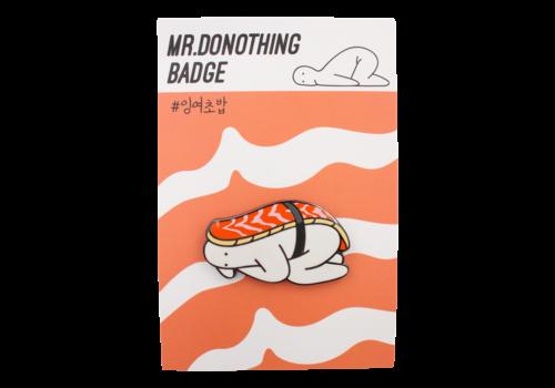 Mr.Donothing Mr.Donothing pin - Sushi