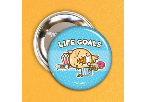Fuzzballs Badge - Life goals
