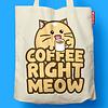 Fuzzballs Fuzzballs Totebag - Coffee right meow