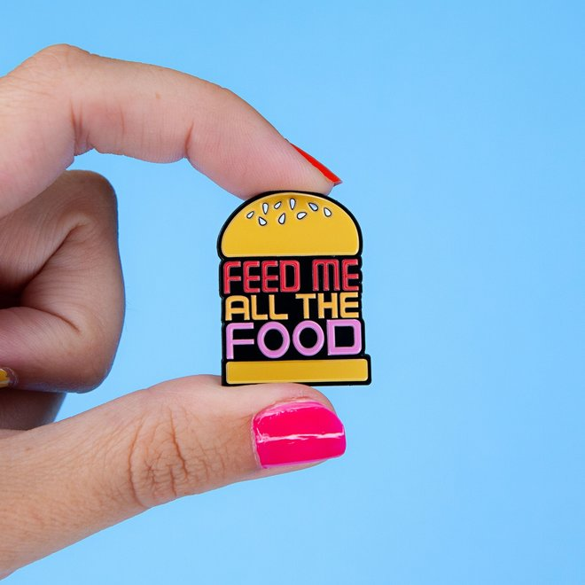Punky Pins emaille Pin - Feed Me All The Food