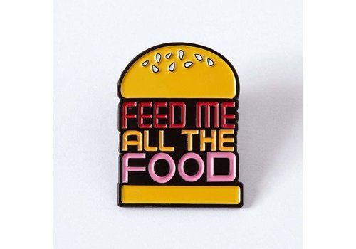 Punky Pins Pin - Feed Me All The Food