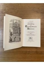 Bourassé (Jean-Jacques) Bourassé (Jean-Jacques) - Mystères et splendeurs des Cathédrales de France