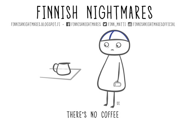 No coffee_FinnishNightmares