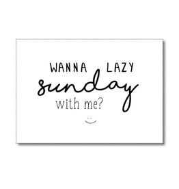 Postkaart Wanna lazy sunday with me?