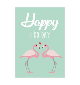postkaart Happy I do day flamingo