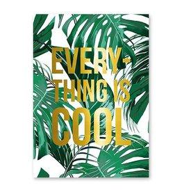 postkaart Everything is Cool