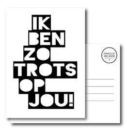 Postkaart Ik ben zo trots op jou