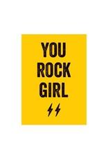 Postkaart You rock girl