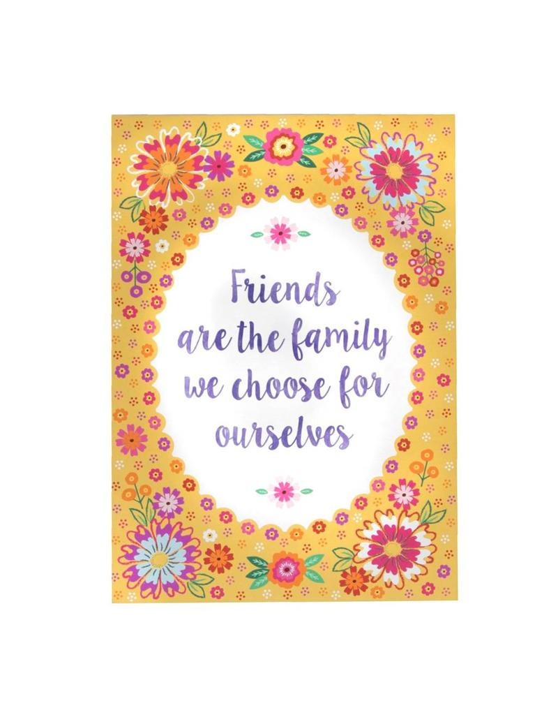 Postkaart Friends are the family we choose for ourselves