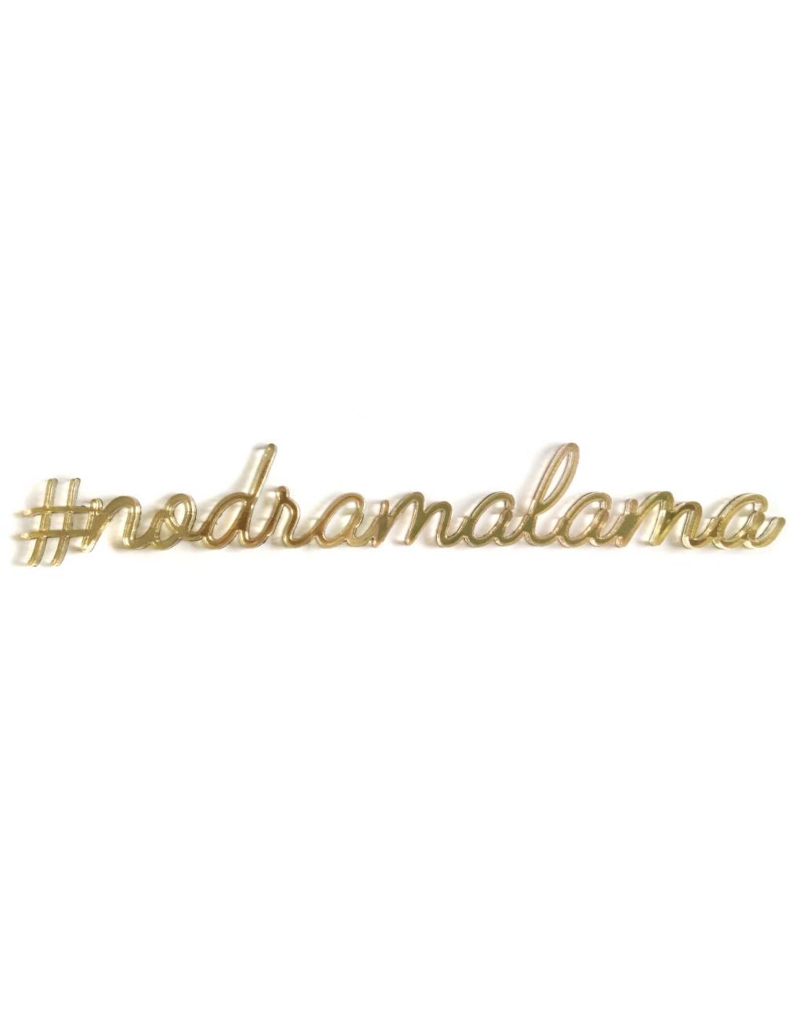Quote '#nodramalama' goud