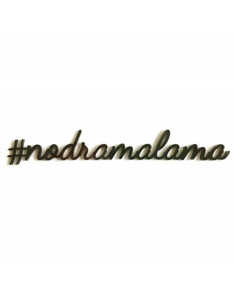 Quote '#nodramalama' zwart