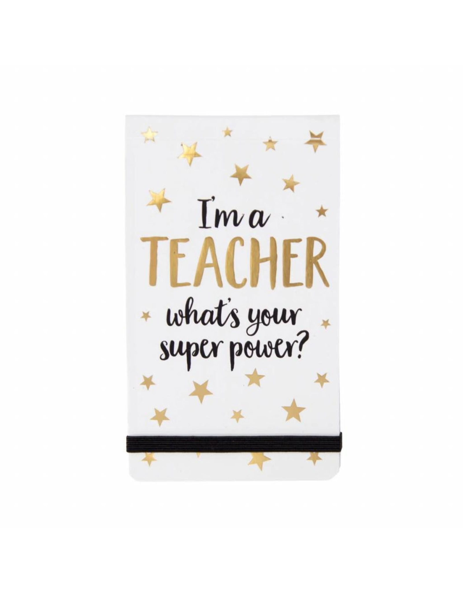Notaboekje I'm a teacher, what is your superpower?