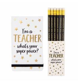Setje I'm a teacher, what is your super power?